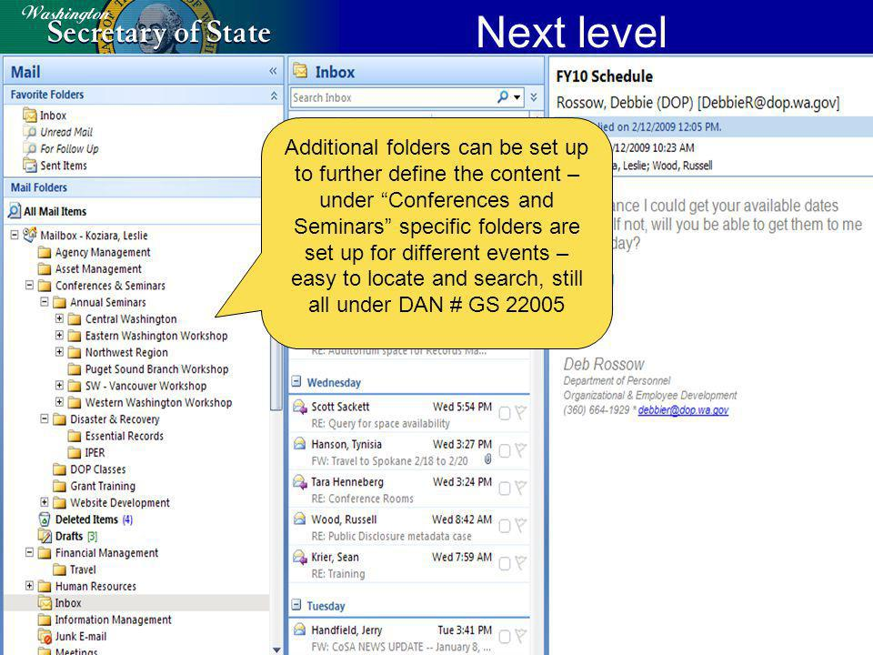 Next level Additional folders can be set up to further define the content – under Conferences and Seminars specific folders are set up for different events – easy to locate and search, still all under DAN # GS 22005