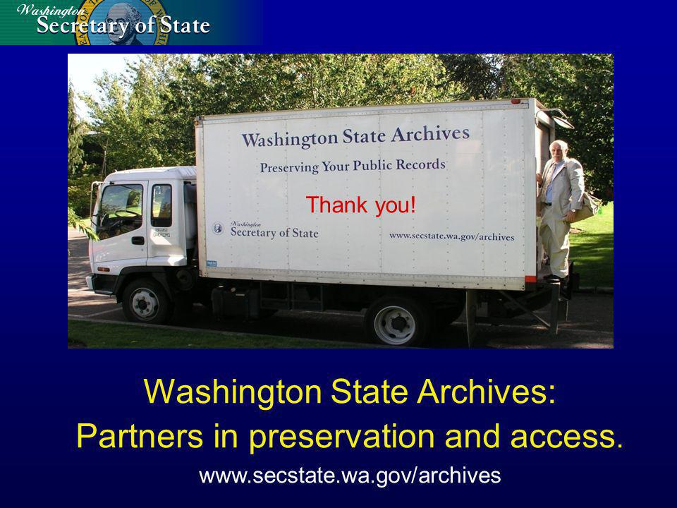 Washington State Archives: Partners in preservation and access.