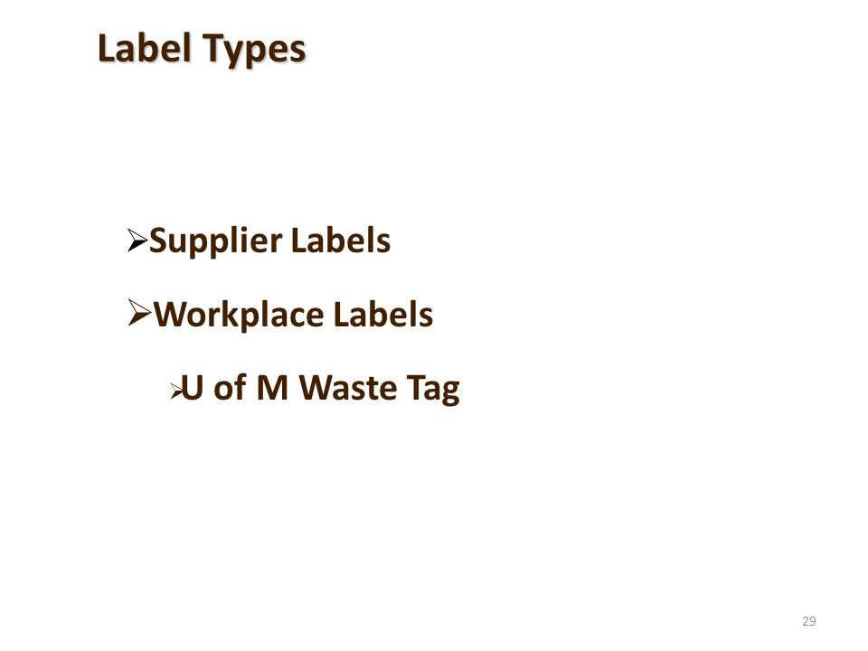 29 Supplier Labels Workplace Labels U of M Waste Tag Label Types