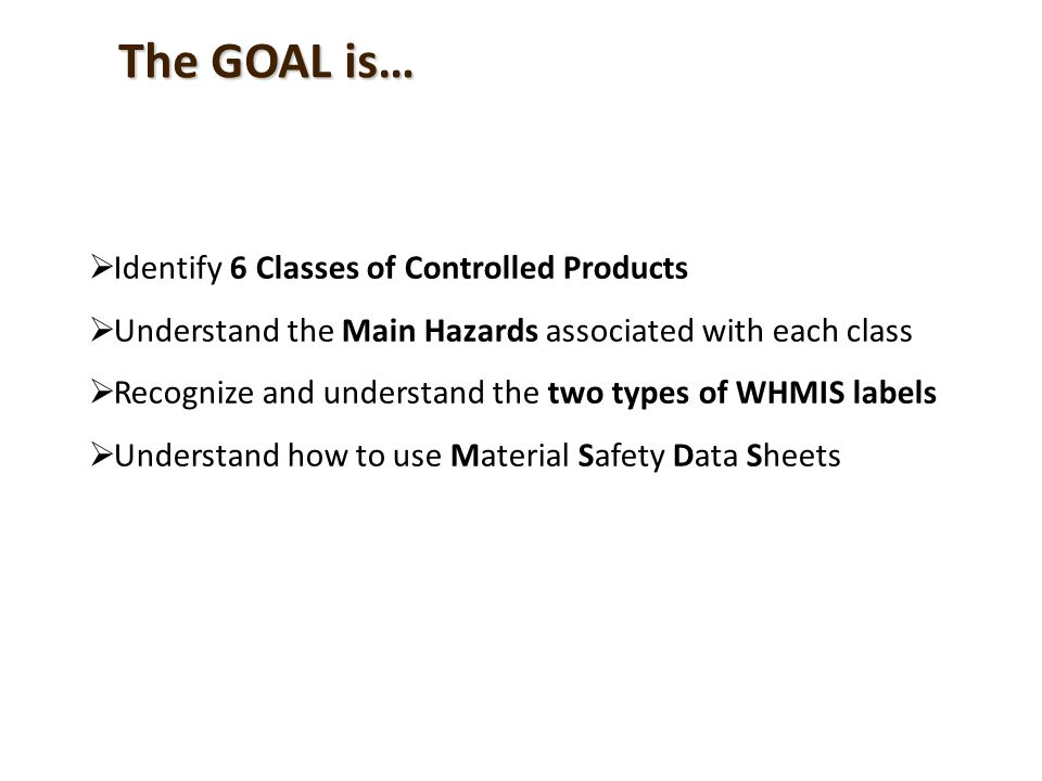 6 A Controlled Product is… A Controlled Product is any substance or material which meets any of the criteria for inclusion in one or more of the six WHMIS Hazard Classes as defined in the Federal Controlled Product Regulation.
