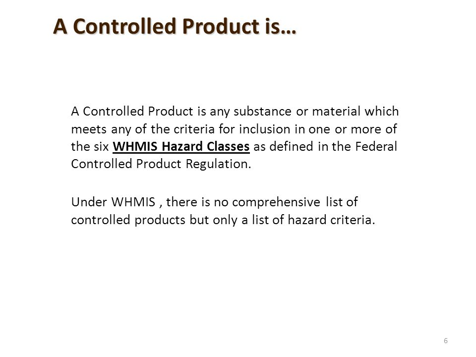 When WHMIS does not apply there may be another Act or regulation that does.