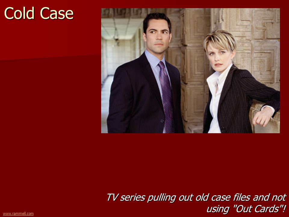 www.rammell.com Cold Case TV series pulling out old case files and not using