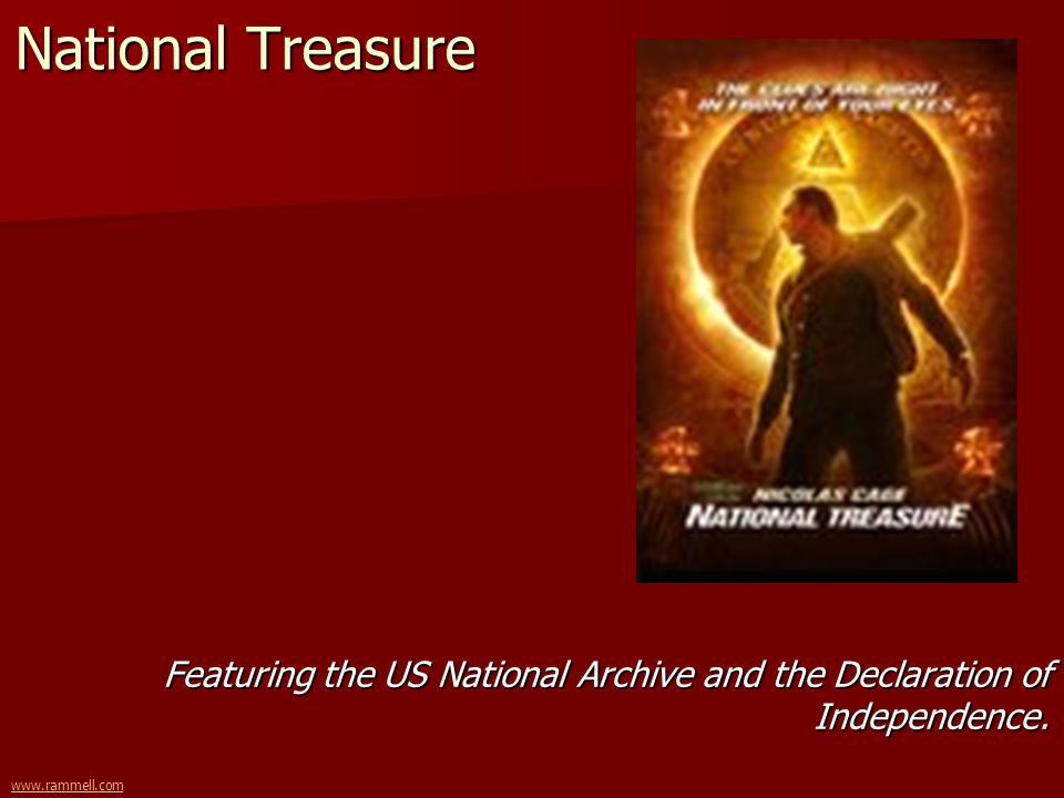 www.rammell.com National Treasure Featuring the US National Archive and the Declaration of Independence.