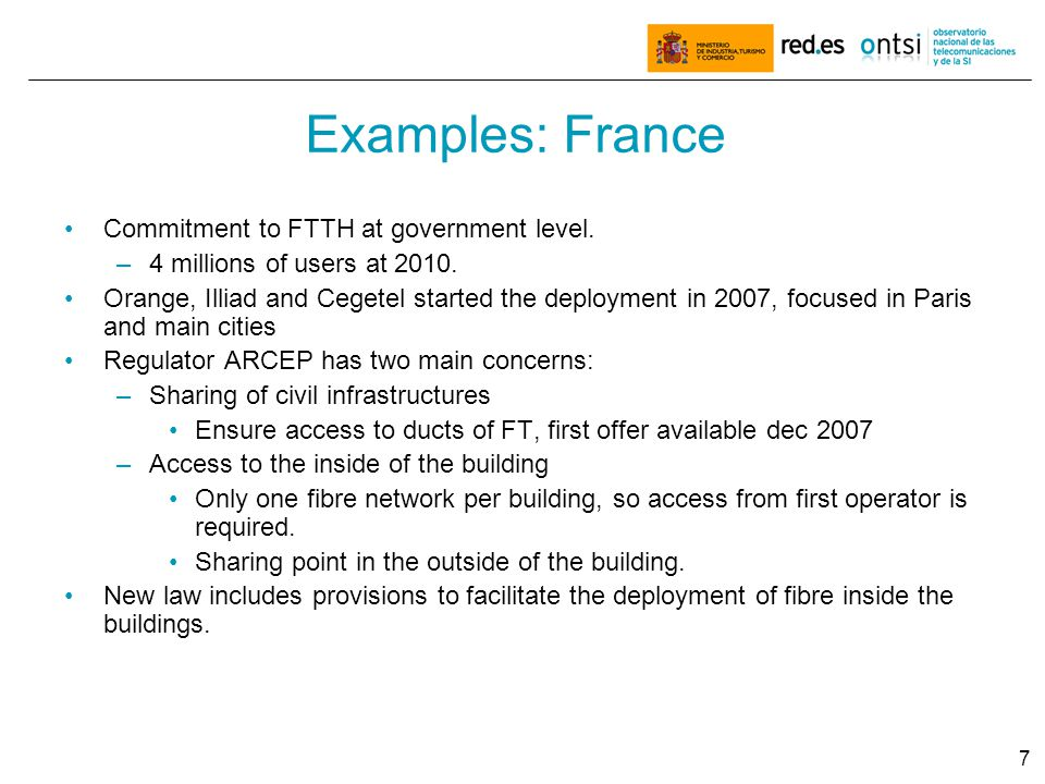 7 Examples: France Commitment to FTTH at government level.