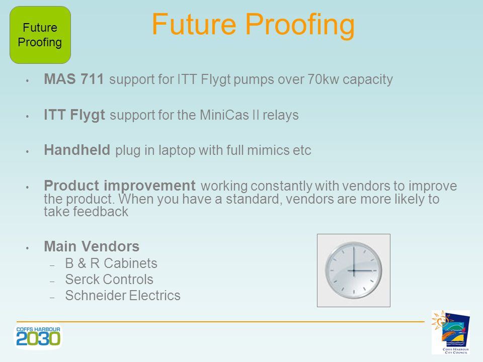Future Proofing MAS 711 support for ITT Flygt pumps over 70kw capacity ITT Flygt support for the MiniCas II relays Handheld plug in laptop with full mimics etc Product improvement working constantly with vendors to improve the product.