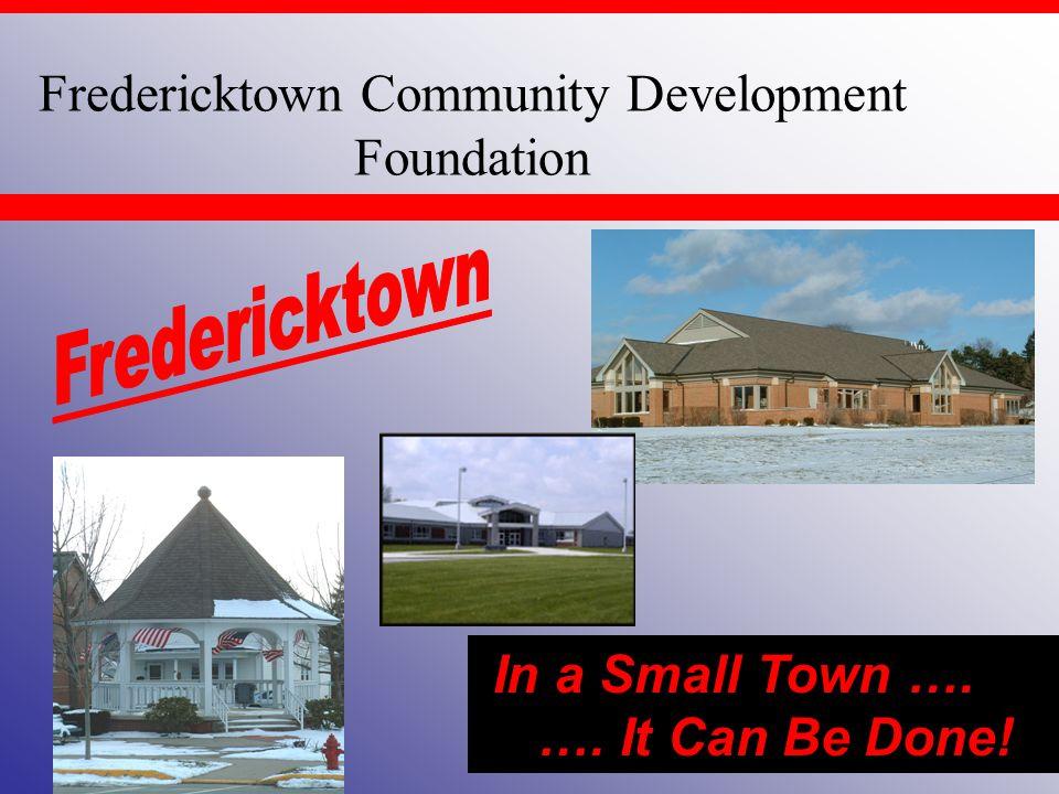 Fredericktown Community Development Foundation Burch Hydro employs about 35.