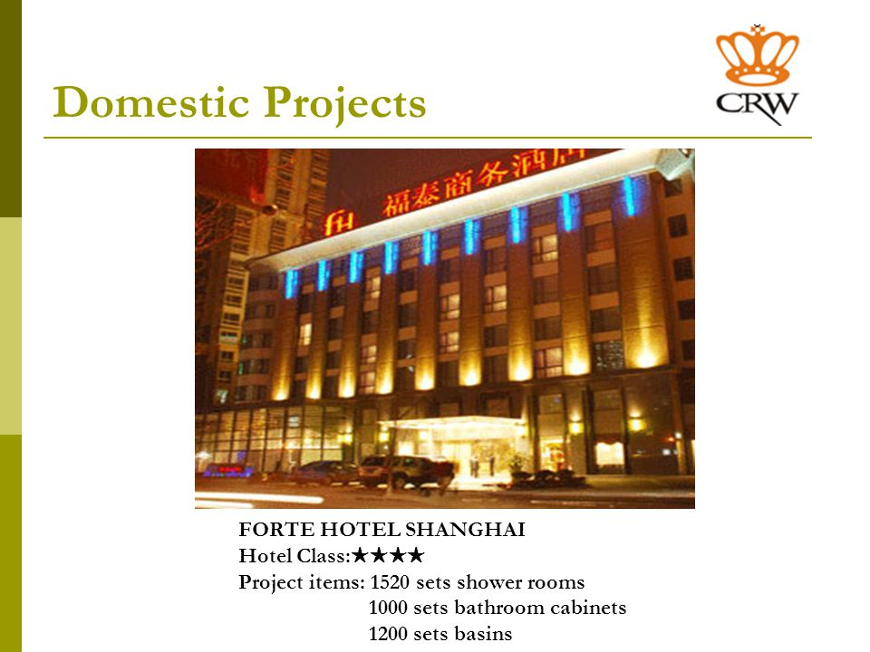 Domestic Projects References Guizhou Mingdu Hotel (Hotel Class: ) Project items: 700 sets shower rooms 850 sets basins Linyu Villa Project items: 1427 sets shower rooms 1300 sets bathroom cabinets 1350 sets toilets Foshan Xinhu Hotel (Hotel Class: ) Project items: 600 sets shower rooms 745 sets toilets