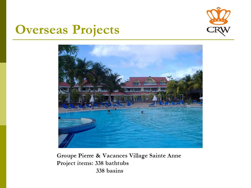 Overseas Projects Groupe Pierre & Vacances Residence Villa Francia Cannes Project items: 70 bathtubs 70 basins
