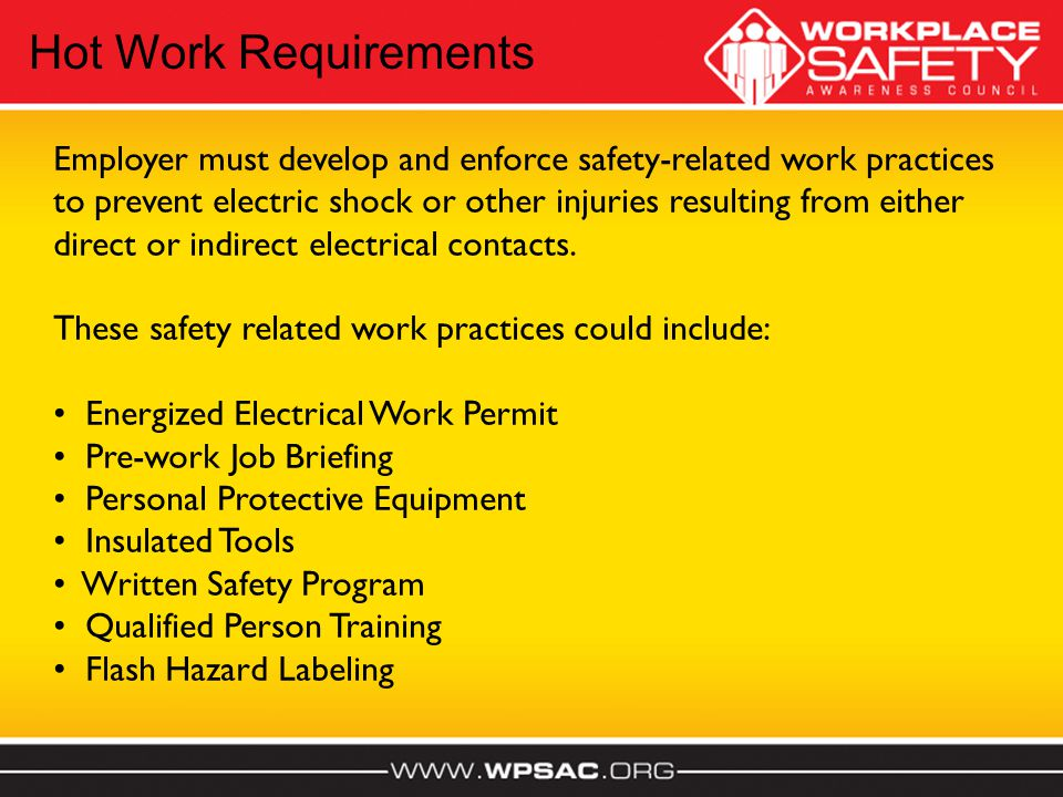 Employer must develop and enforce safety-related work practices to prevent electric shock or other injuries resulting from either direct or indirect e
