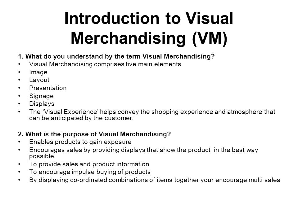 Introduction to Visual Merchandising (VM) 1.