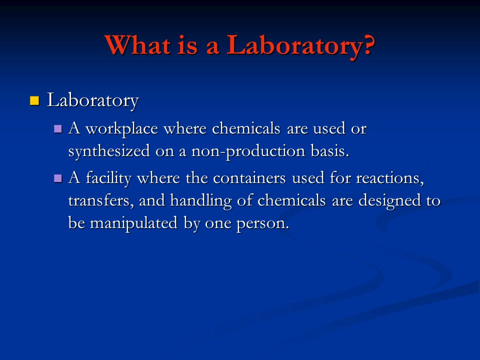 What is a Laboratory.