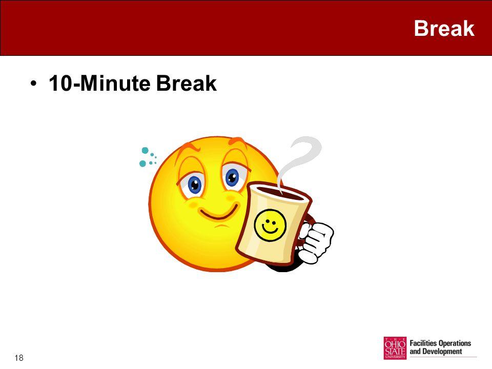 Break 10-Minute Break 18