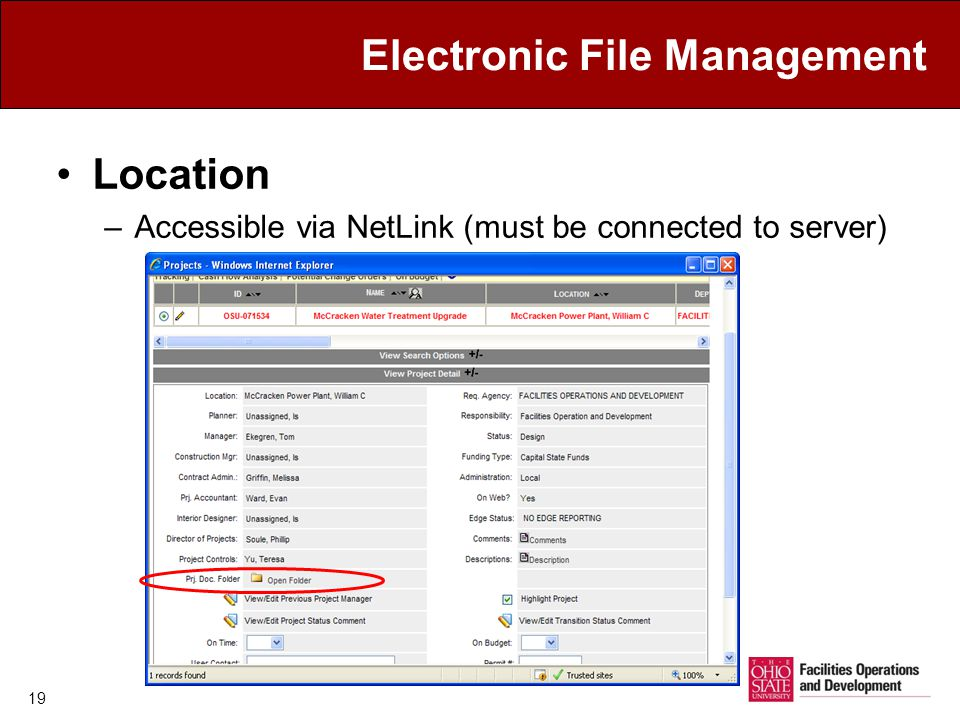 19 Electronic File Management Location –Accessible via NetLink (must be connected to server)