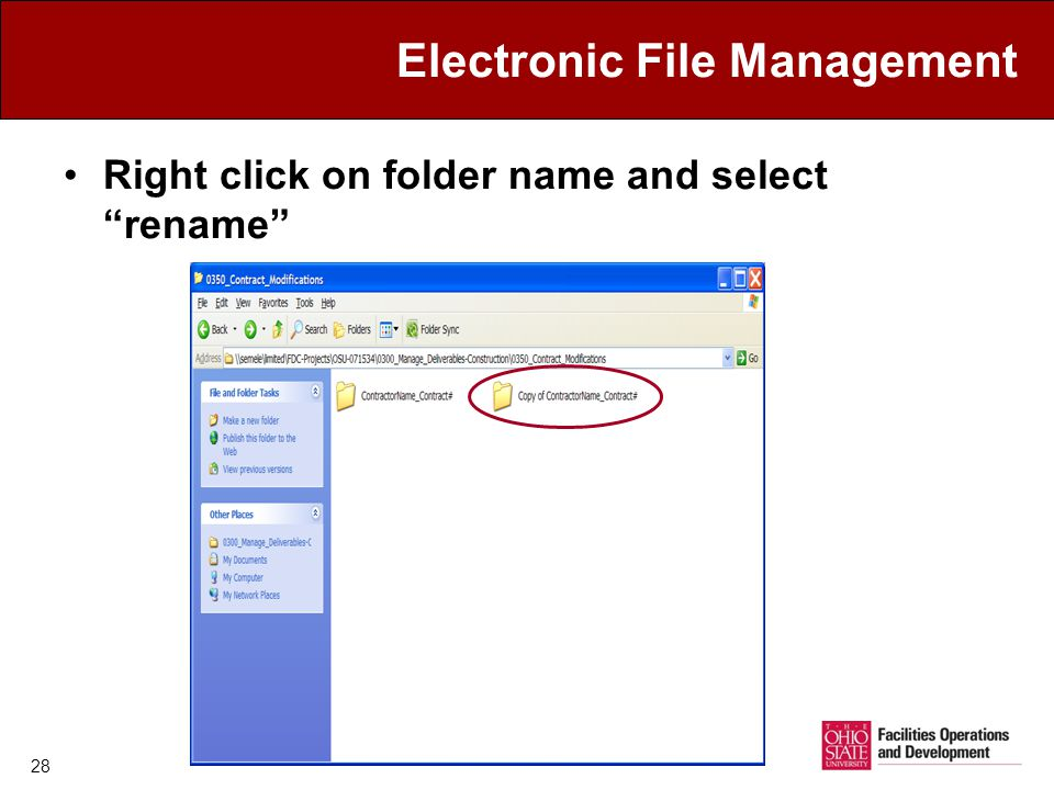 Electronic File Management Right click on folder name and select rename 28