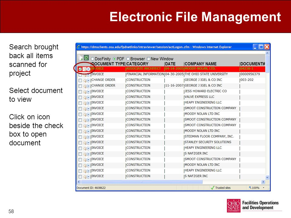 Electronic File Management Search brought back all items scanned for project Select document to view Click on icon beside the check box to open document 58