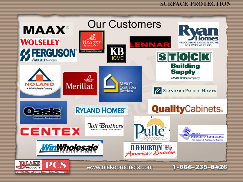 SURFACE PROTECTION Our Customers
