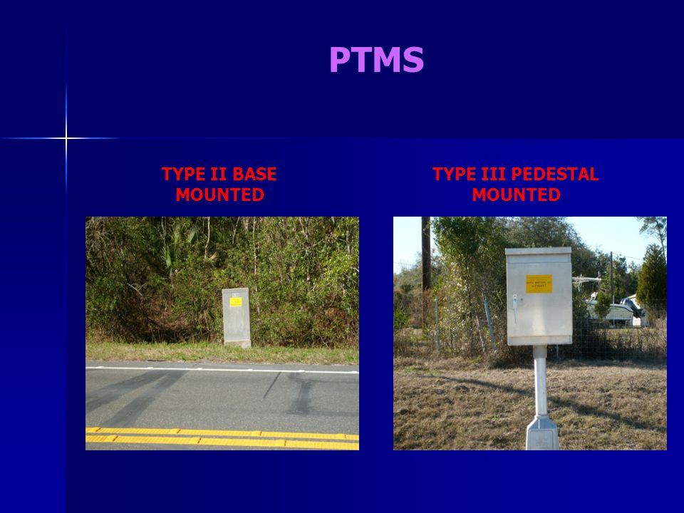 PTMS TYPE II BASE MOUNTED TYPE III PEDESTAL MOUNTED