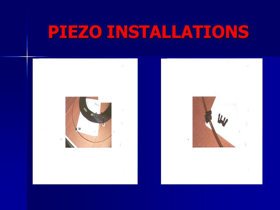 PIEZO INSTALLATIONS