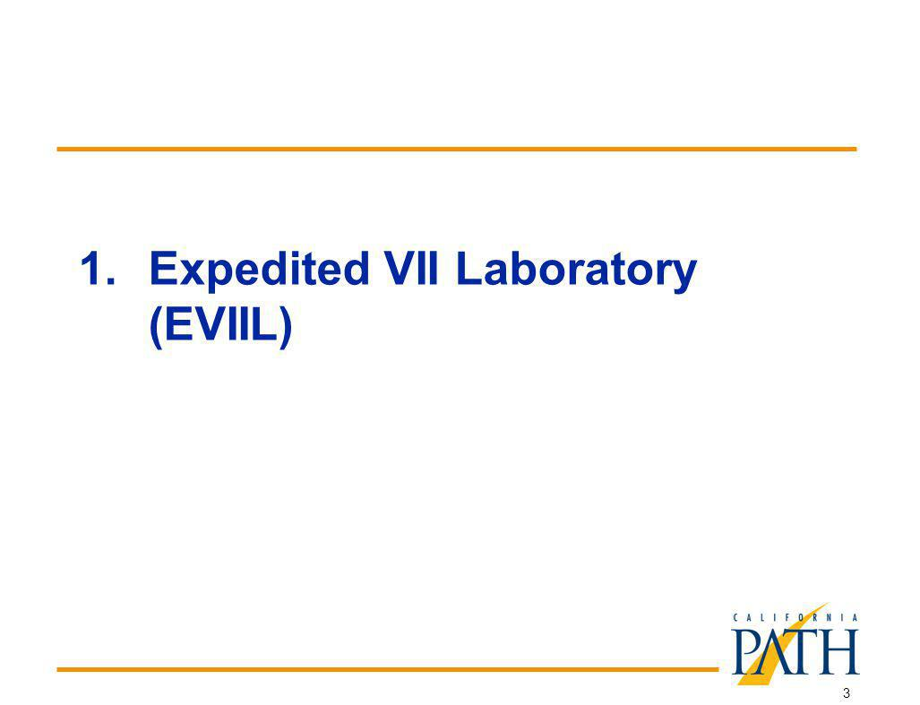 3 1.Expedited VII Laboratory (EVIIL)