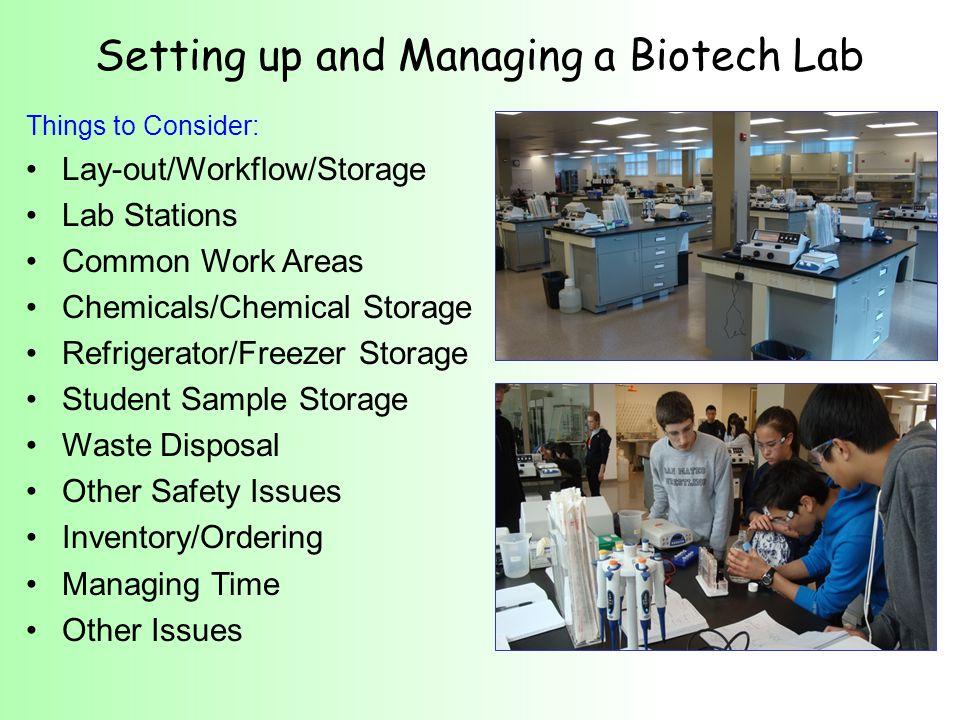 Consider student movement, bottlenecks, & time constraints Set up at individual lab stations vs.