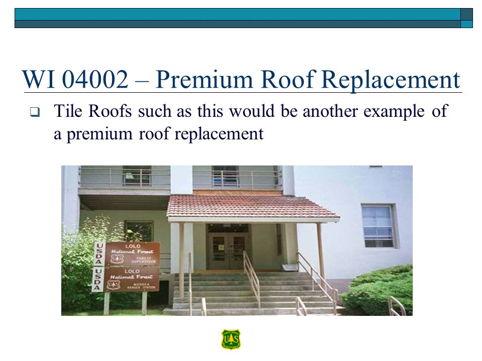 WI 04002 – Premium Roof Replacement Tile Roofs such as this would be another example of a premium roof replacement