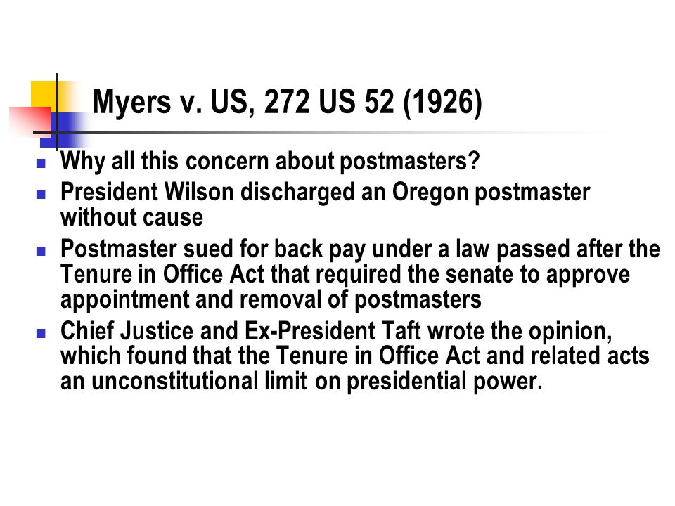Myers v. US, 272 US 52 (1926) Why all this concern about postmasters.