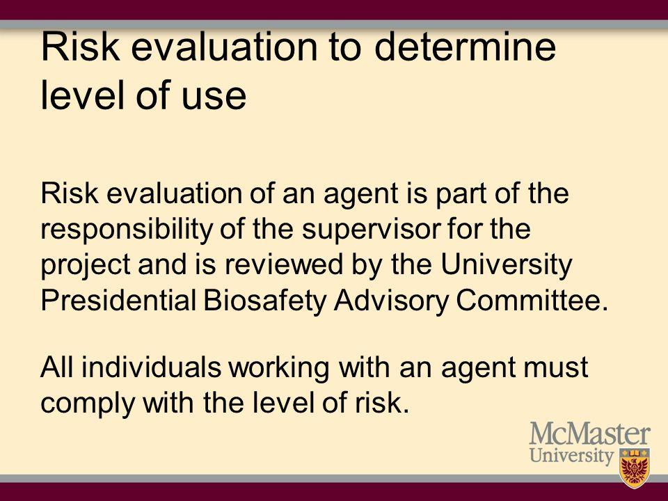 Factors affecting risk agent in use eg.specific bacterium pathogenicity eg.