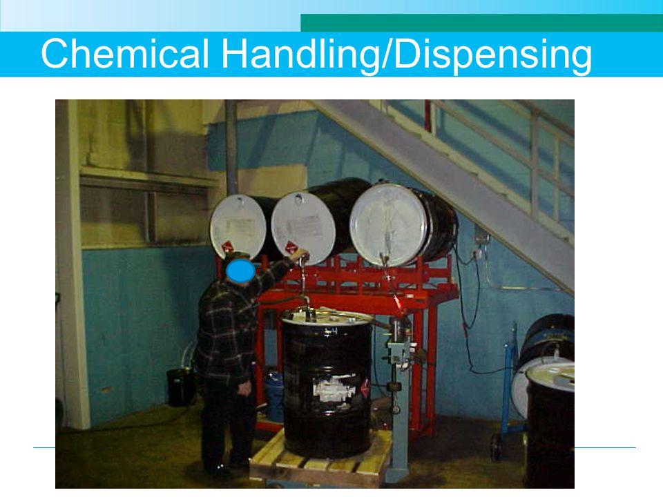 Chemical Handling/Dispensing