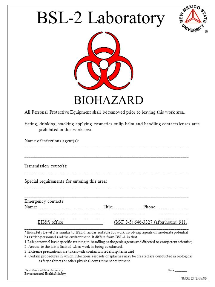 BSL-2 Laboratory BIOHAZARD All Personal Protective Equipment shall be removed prior to leaving this work area.