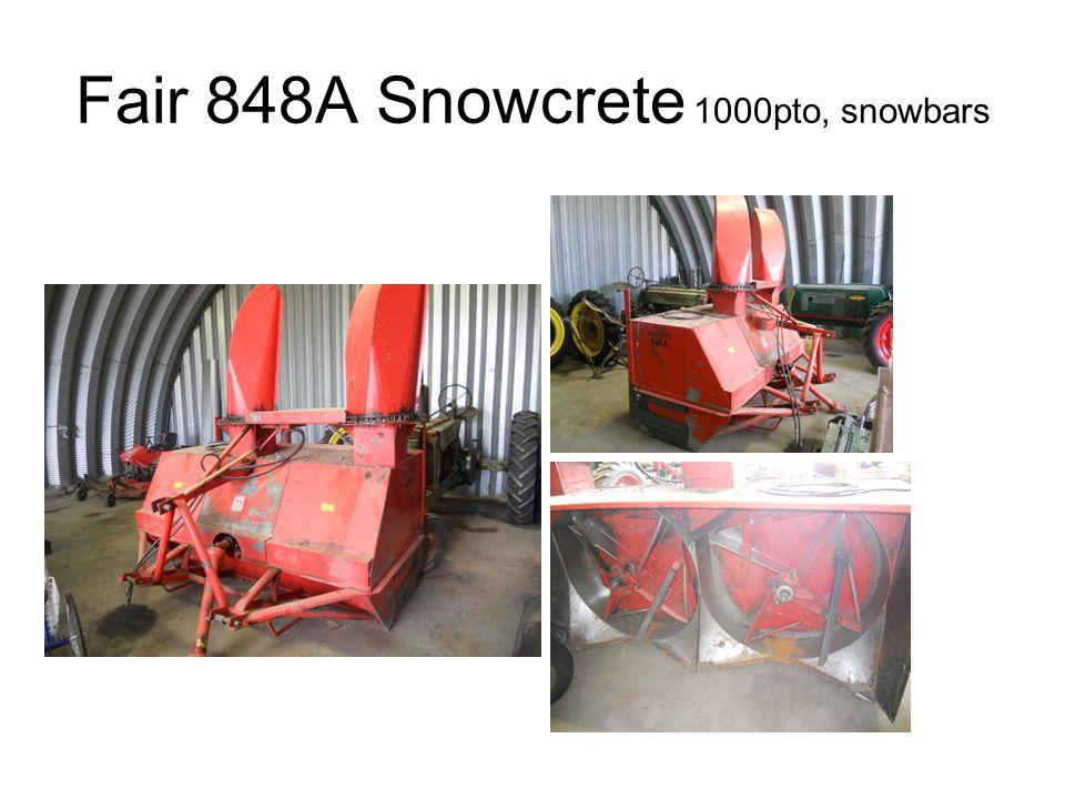 Fair 848A Snowcrete 1000pto, snowbars