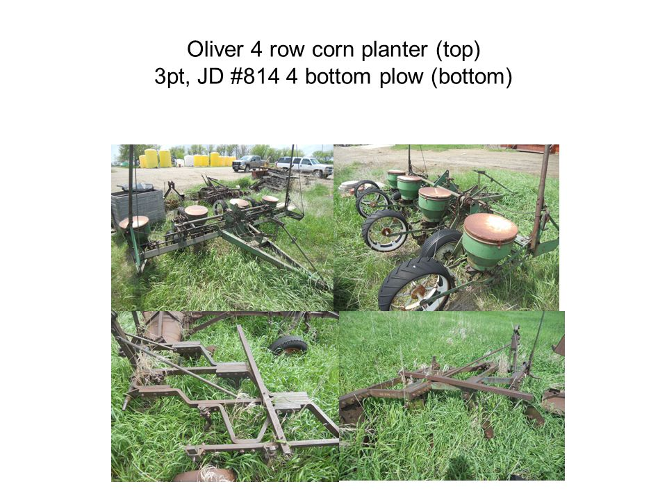 Oliver 4 row corn planter (top) 3pt, JD #814 4 bottom plow (bottom)