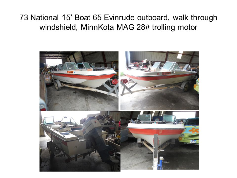 73 National 15 Boat 65 Evinrude outboard, walk through windshield, MinnKota MAG 28# trolling motor
