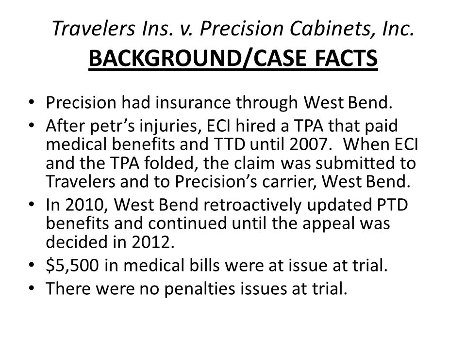 Travelers Ins. v. Precision Cabinets, Inc.