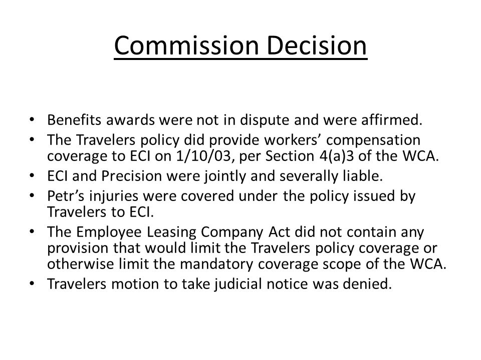 Commission Decision Benefits awards were not in dispute and were affirmed.