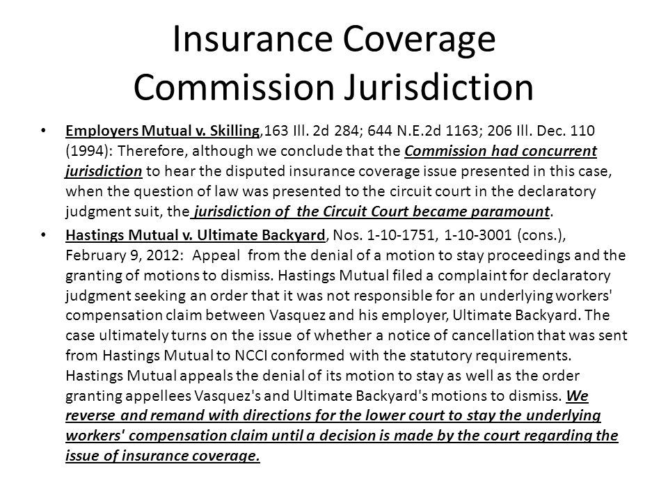 Insurance Coverage Commission Jurisdiction Employers Mutual v.