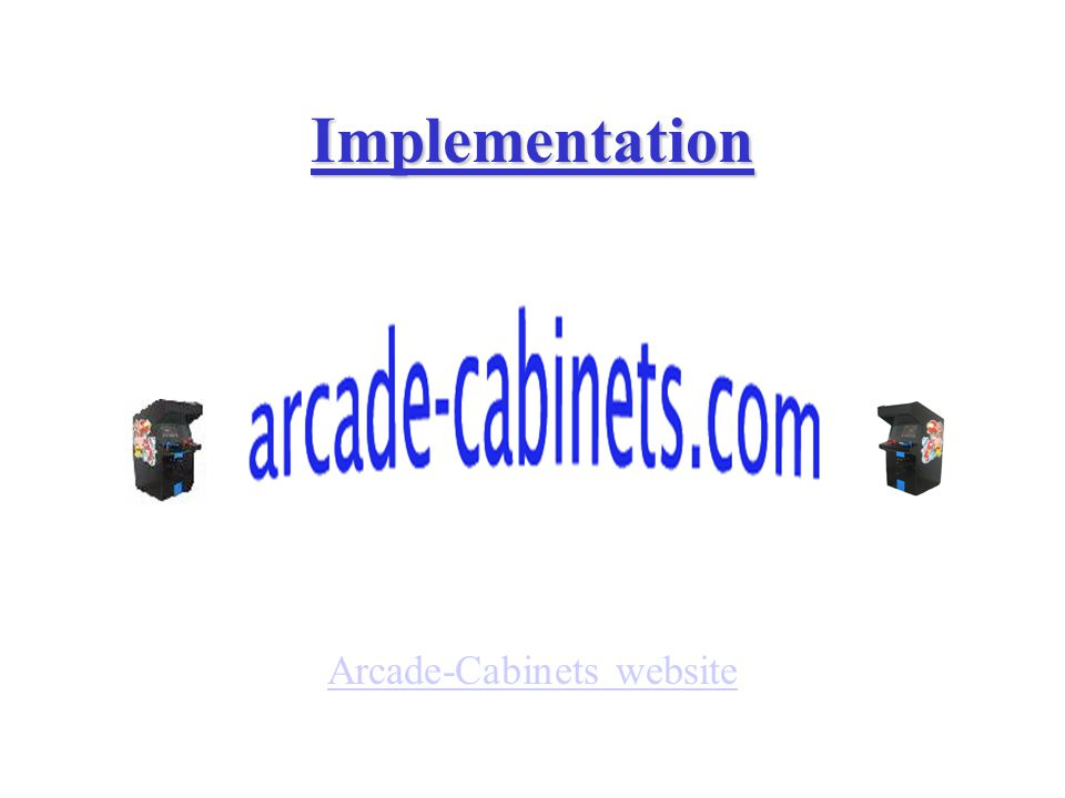 Implementation Arcade-Cabinets website