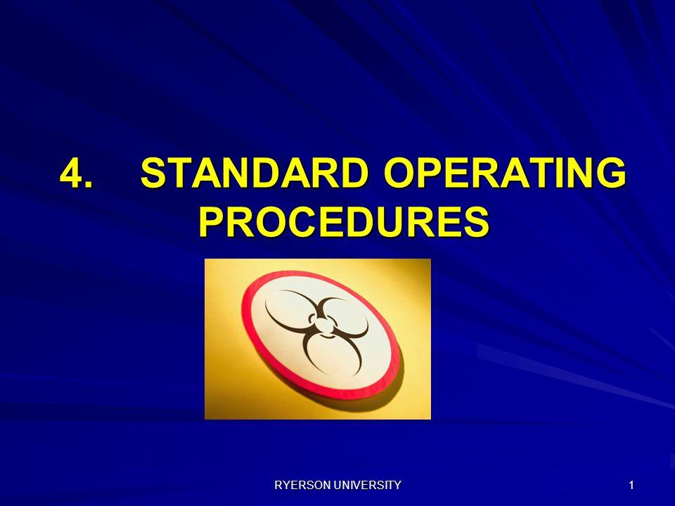 RYERSON UNIVERSITY 1 4. STANDARD OPERATING PROCEDURES