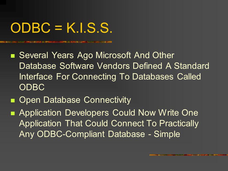 ODBC = K.I.S.S.