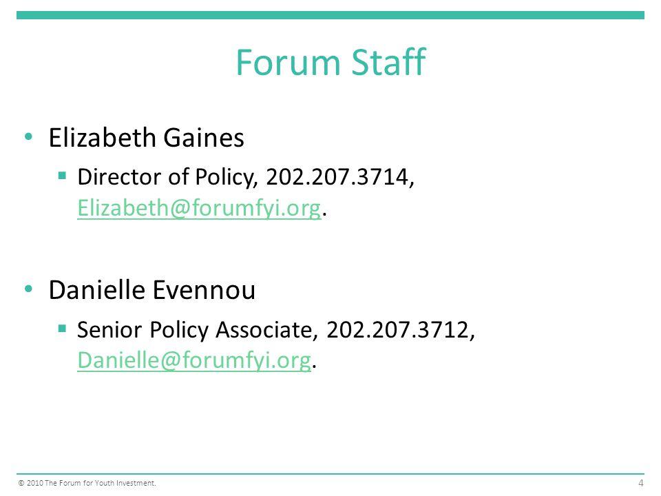 Forum Staff Elizabeth Gaines Director of Policy, 202.207.3714, Elizabeth@forumfyi.org.