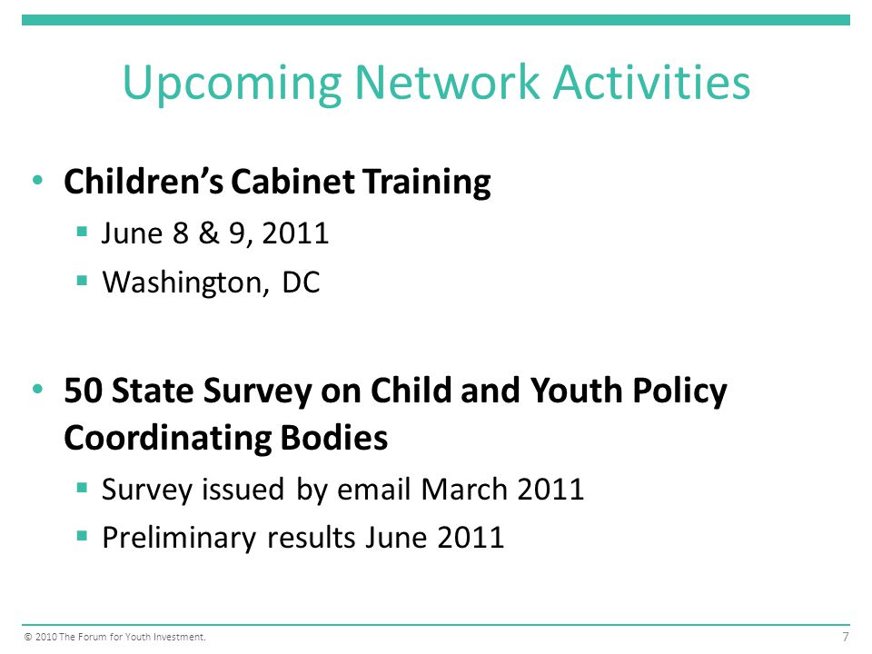 Childrens Cabinet Training For the Chairperson, staff and members of existing Childrens Cabinets (or councils or commissions) Also for Staff to governors considering the creation of a Childrens Cabinet Opportunities to network with federal policymakers.