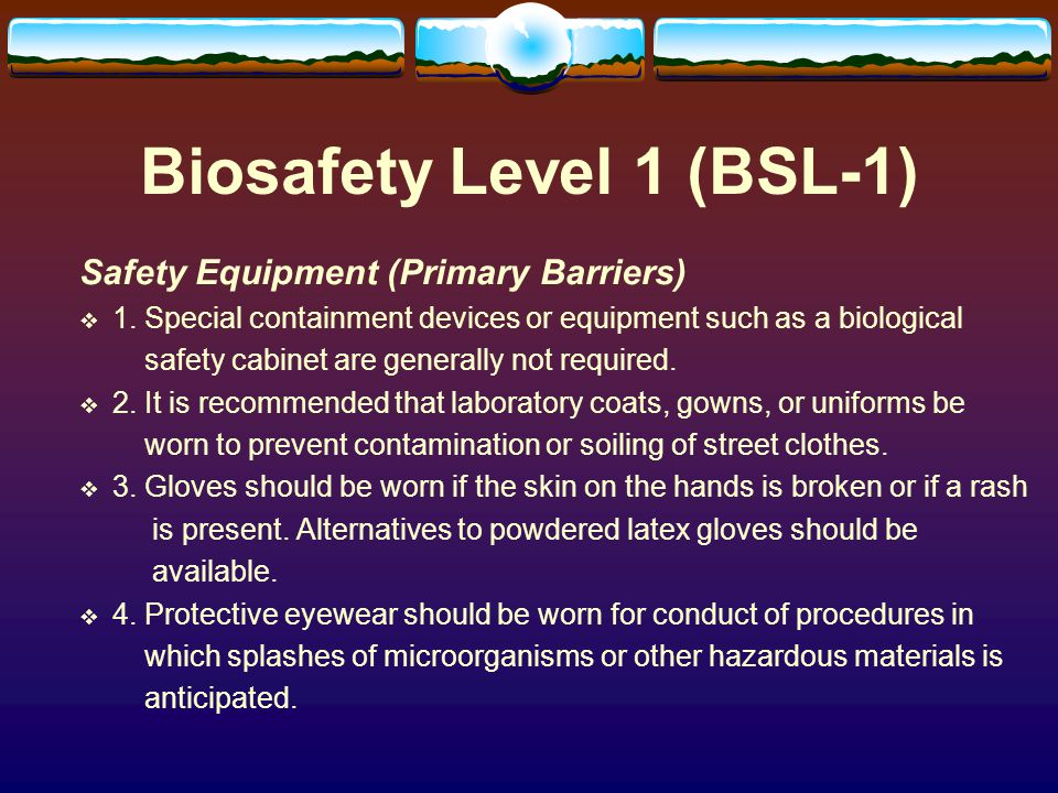 Biosafety Level 1 (BSL-1) Laboratory Facilities (Secondary Barriers) 1.