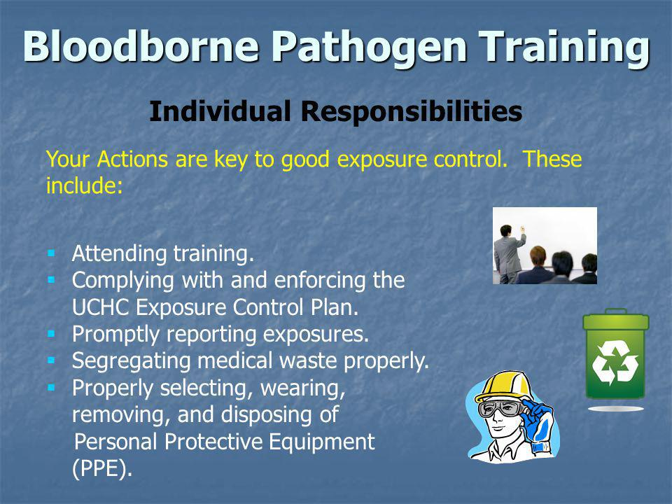Bloodborne Pathogen Training Correctional Managed Health Care Employees Where do I go to be evaluated and treated.