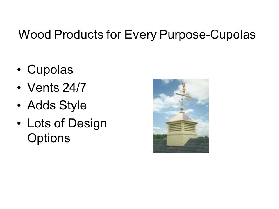 Wood Products for Every Purpose-Cupolas Cupolas Vents 24/7 Adds Style Lots of Design Options