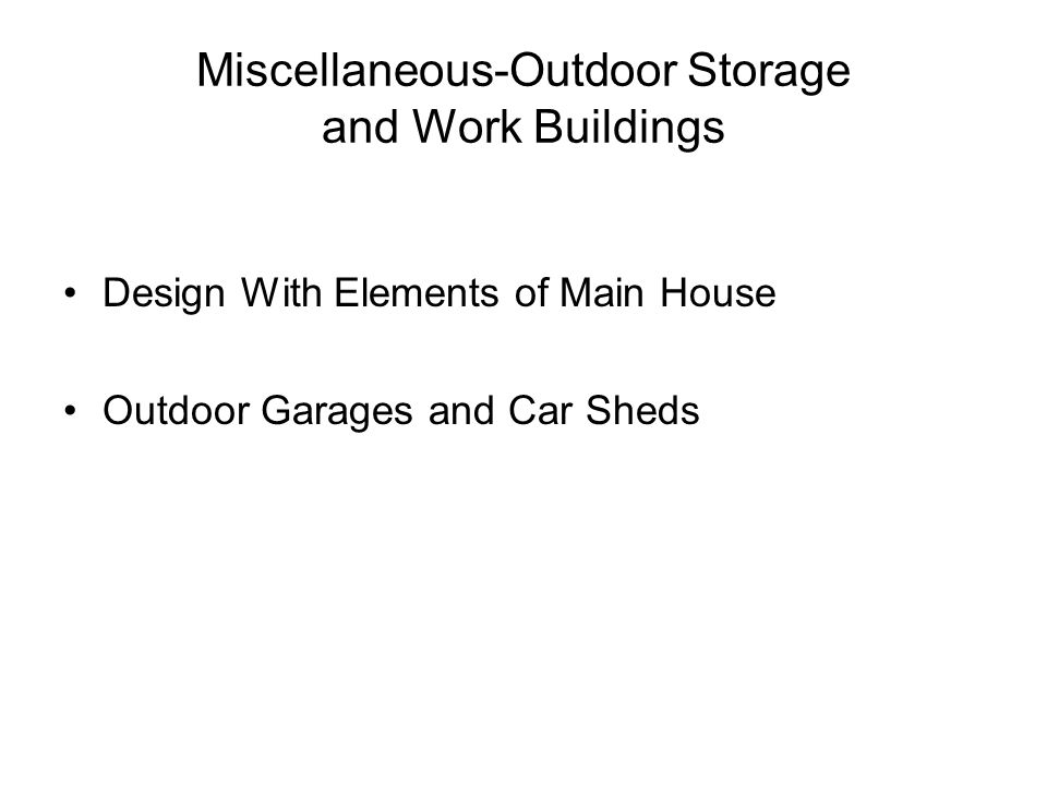 Miscellaneous-Outdoor Storage and Work Buildings Design With Elements of Main House Outdoor Garages and Car Sheds