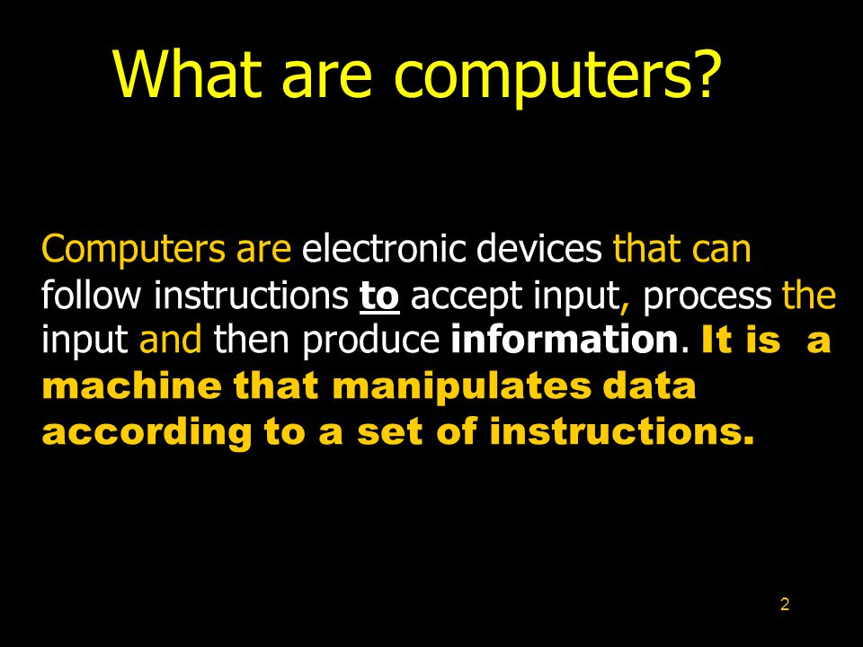 53 1.Microcomputers Four Kinds of Computers 3.Mainframe computers 2.