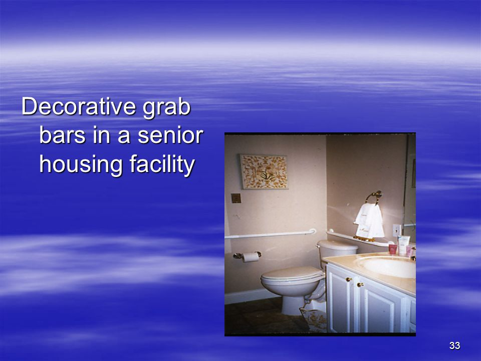 33 Decorative grab bars in a senior housing facility