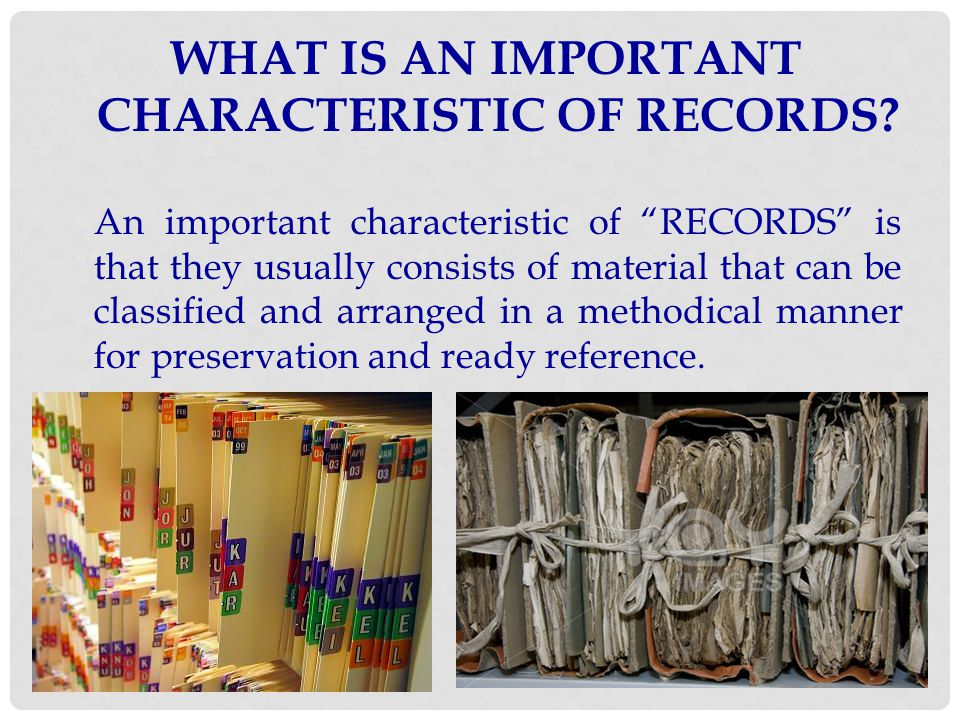 TYPES OF OFFICE RECORDS TO BE FILED 1.
