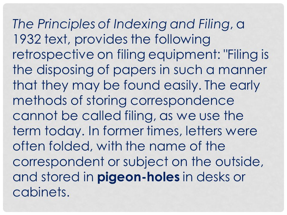 SELECTING THE APPROPRIATE FILING SYSTEM CHARACTERISTICS OF A GOOD FILING SYSTEM A filing system can only be good on if it is tailor- made to fit the condition or situations prevailing in a particular organization.