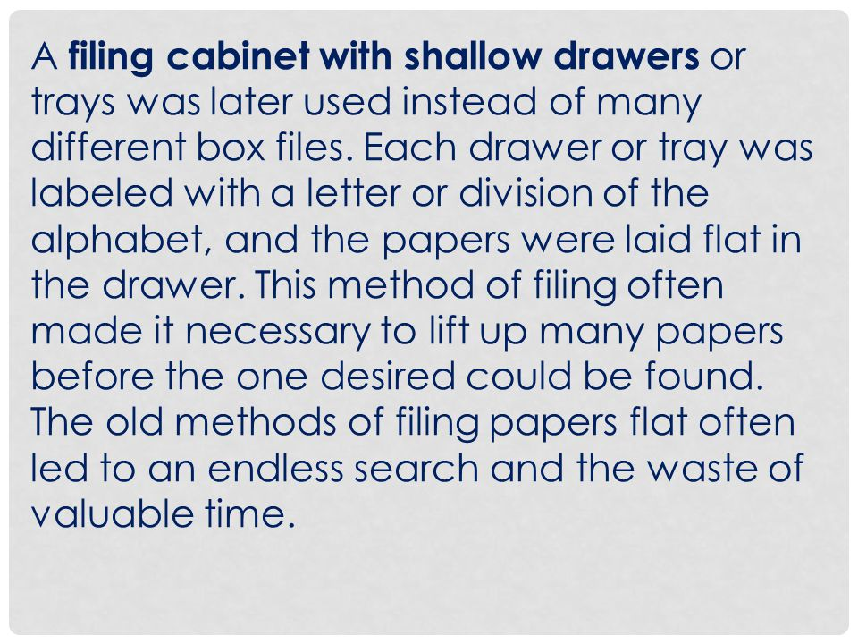 12.Do keep your filing rough sorted from A to Z if you cant take care of it immediately.