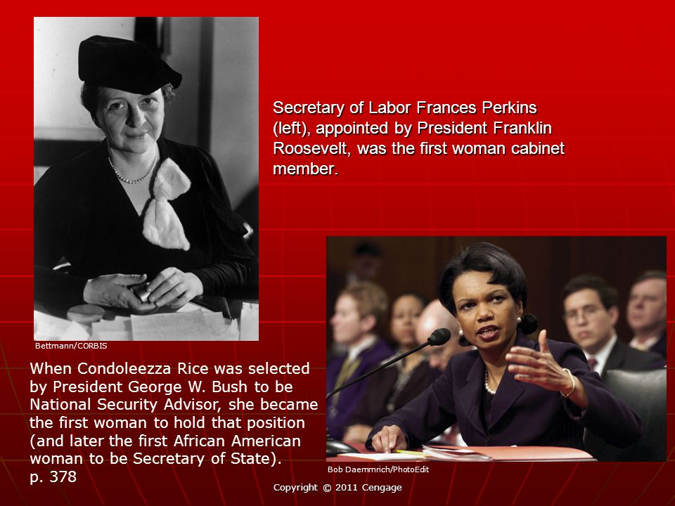 Secretary of Labor Frances Perkins (left), appointed by President Franklin Roosevelt, was the first woman cabinet member.